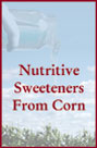 Nutritive Sweeteners From Corn Cover
